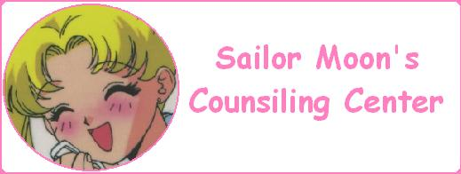 Sailor Moon Says: Welcome to my counsiling center!!Hee hee!